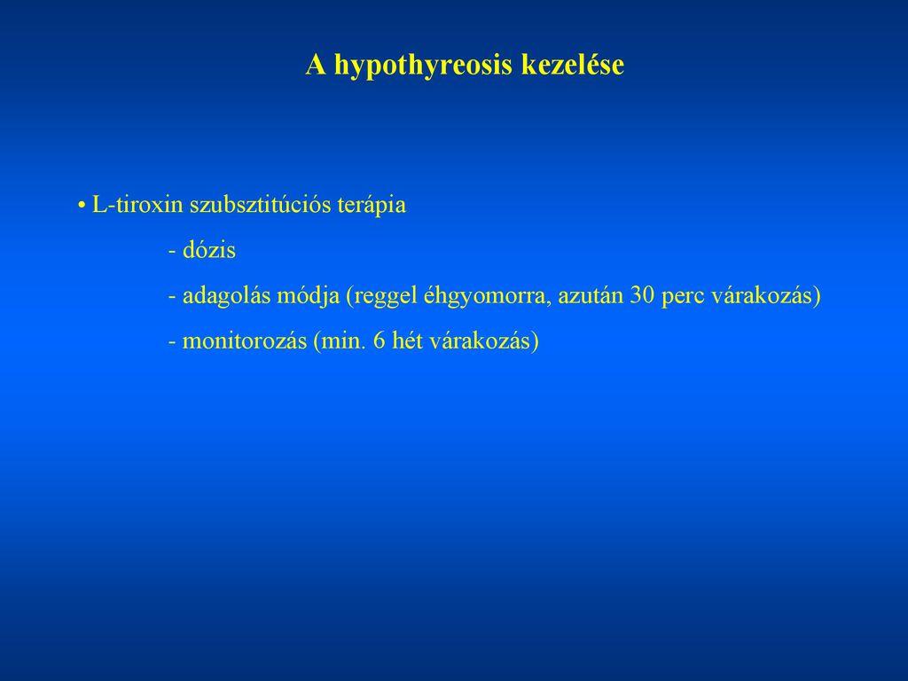 hypertonia kezelése hypothyreosisban aritmia hipertónia gyógyszer